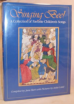 SINGING BEE! A Collection of Favorite Children's: Hart, Jane; with