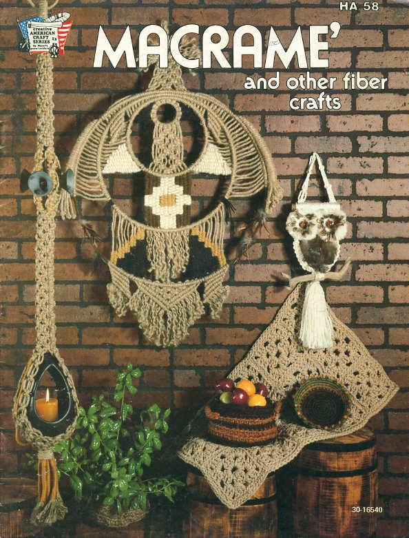 Macrame And Other Fiber Crafts Ha 58 By Zachario Irene Et Al
