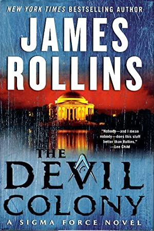 THE DEVIL COLONY.: Rollins, James.