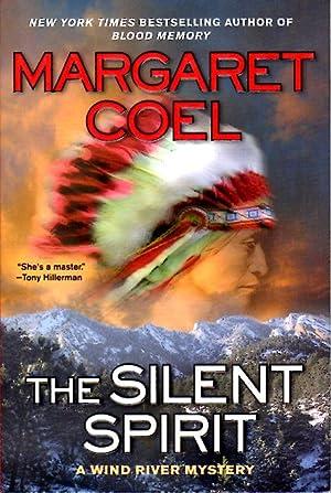 THE SILENT SPIRIT.: Coel, Margaret