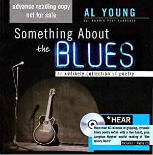 SOMETHING ABOUT THE BLUES: An Unlikely Collection of Poetry [With CD]