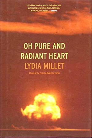 OH PURE AND RADIANT HEART.: Millet, Lydia.