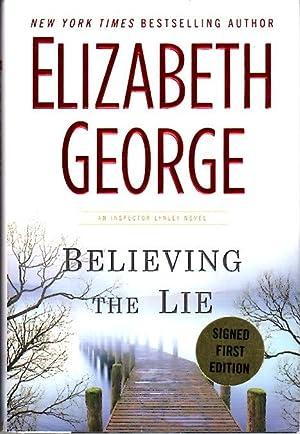 BELIEVING THE LIE.: George, Elizabeth.