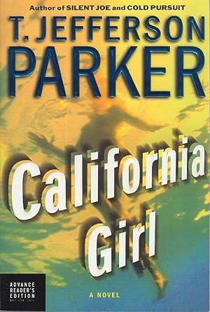 CALIFORNIA GIRL.: Parker, T. Jefferson.