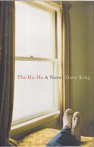 THE HA-HA.: King, Dave.