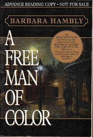 A FREE MAN OF COLOR: Hambly, Barbara