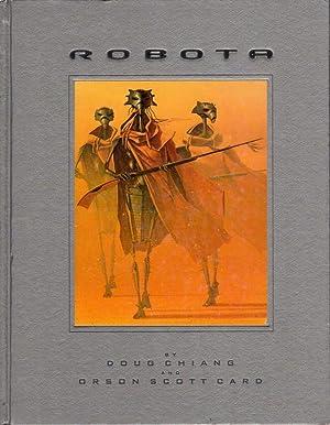 ROBOTA.: Card, Orson Scott and Doug Chiang.