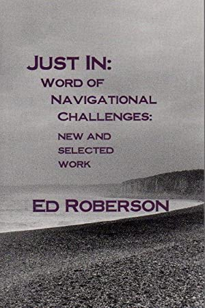 JUST IN: WORD ON NAVIGATIONAL CHALLENGES: New and Selected Works.