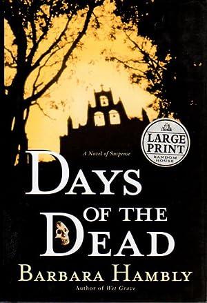 DAYS OF THE DEAD.: Hambly, Barbara.
