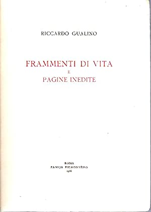 FRAMMENTI DI VITA e pagine inedite.: Riccardo, Gualino (1879-1964)