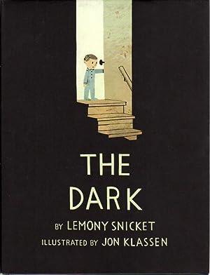 THE DARK.: Klassen, Jon, illustrator, and Lemony Snickett.