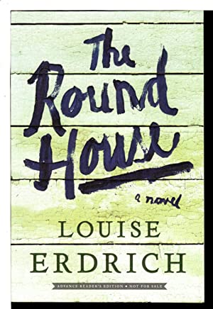THE ROUND HOUSE.: Erdrich, Louise.