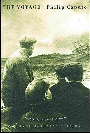 THE VOYAGE.: Caputo, Philip.