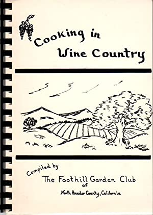 COOKING IN WINE COUNTRY.