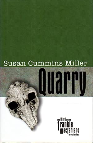 QUARRY.: Miller, Susan Cummins.