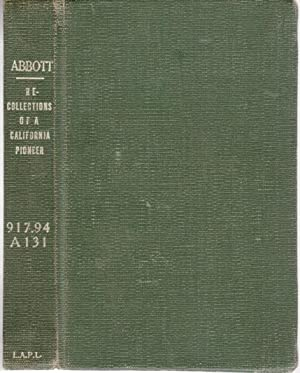 RECOLLECTIONS OF A CALIFORNIA PIONEER.: Abbott, Carlisle S.