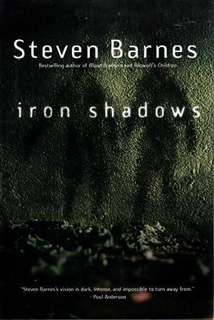 IRON SHADOWS.: Barnes, Steven.