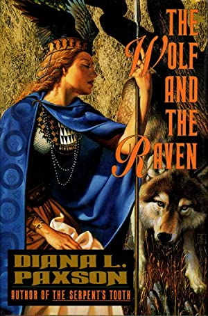 THE WOLF AND THE RAVEN.: Paxson, Diana L.