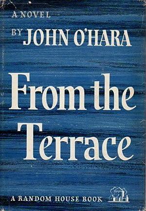 FROM THE TERRACE.: O'Hara, John.