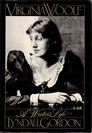 VIRGINIA WOOLF: A Writer's Life.