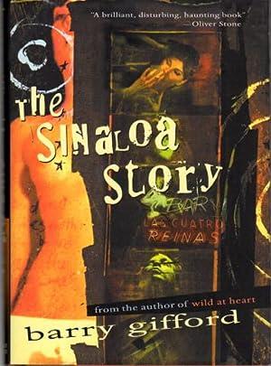THE SINALOA STORY.: Gifford, Barry.