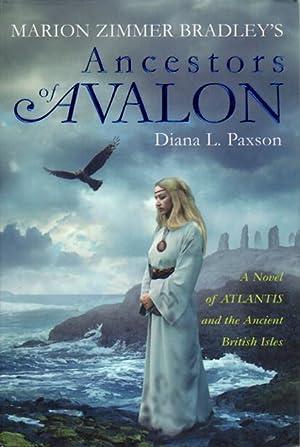 Marion Zimmer Bradley's ANCESTORS OF AVALON.: Paxson, Diana L.