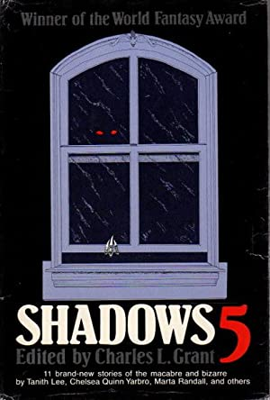SHADOWS 5 (Five.): Grant, Charles L., editor.