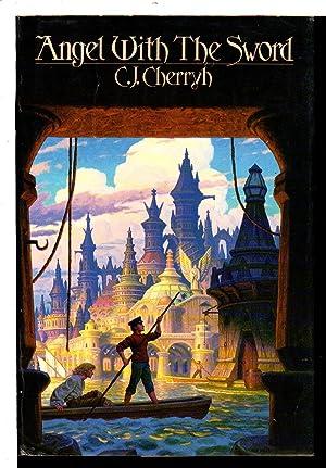 ANGEL WITH THE SWORD.: Cherryh, C.J.