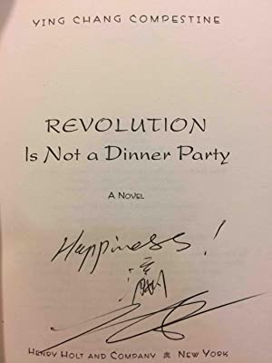 REVOLUTION IS NOT A DINNER PARTY.: Compestine, Ying Chang