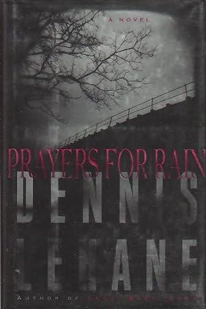 PRAYERS FOR RAIN.: Lehane, Dennis.