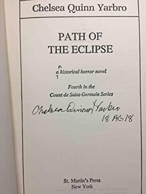 PATH OF THE ECLIPSE: An historical horror novel, fourth in the Count St. Germain series.: Yarbro, ...