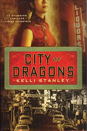 CITY OF DRAGONS.: Stanley, Kelli.