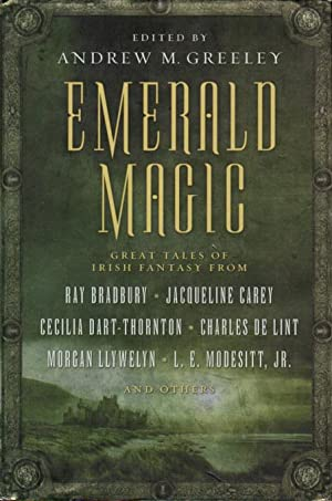 EMERALD MAGIC: Great Tales of Irish Fantasy.: Anthology - signed] Greeley, Andrew M., editor. ...