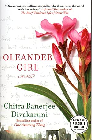 OLEANDER GIRL.: Divakaruni, Chitra Banerjee