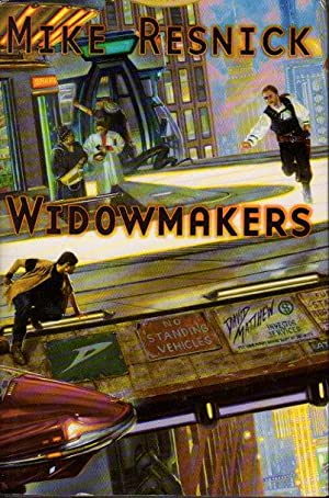 WIDOWMAKERS: The Widowmaker, The Widowmaker Reborn, The Widowmaker Unleashed.: Resnick, Mike