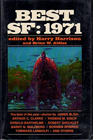 BEST SF: 1971.: Anthology, signed] Harrison, Harry and Brian W. Aldiss, editors.