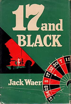 17 AND BLACK.: Waer, Jack.