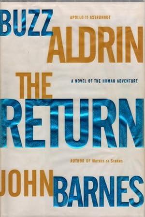 THE RETURN.: Aldrin, Buzz and John Barnes.