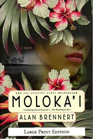MOLOKA'I.: Brennert, Alan
