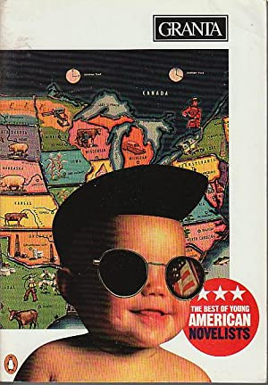 GRANTA 54, Summer 1996: The Best of Young American Novelists.: Simpson, Mona and Edwidge Danticat, ...