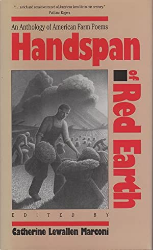 HANDSPAN OF RED EARTH: An Anthology of American Farm Poems.