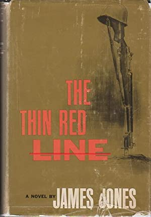 THE THIN RED LINE.: Jones, James.