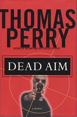 DEAD AIM.: Perry, Thomas.