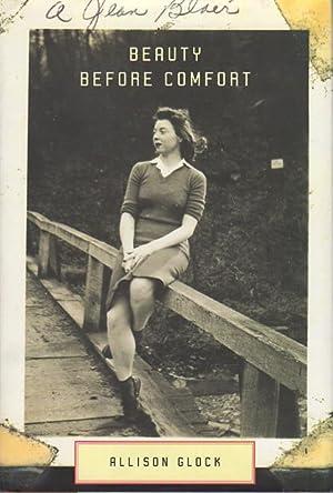 BEAUTY BEFORE COMFORT: A Memoir.: Glock, Allison.