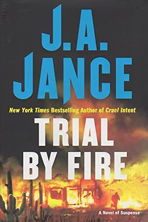 TRIAL BY FIRE.: Jance, J. A.