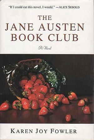 THE JANE AUSTEN BOOK CLUB.: Fowler, Karen Joy.