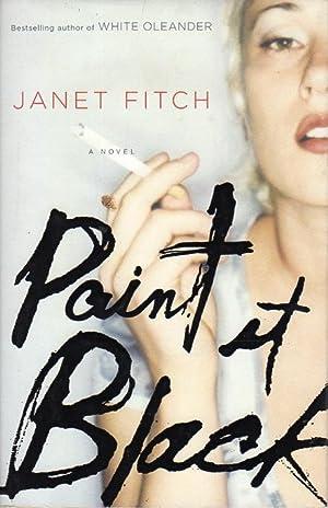 PAINT IT BLACK.: Fitch, Janet.