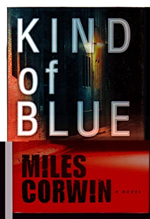 KIND OF BLUE.: Corwin, Miles.