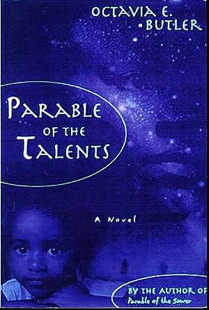 PARABLE OF THE TALENTS.: Butler, Octavia E.