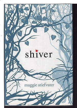 SHIVER.: Stiefvater, Maggie